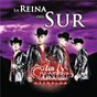 Album La reina del sur de Los Cuates de Sinaloa