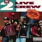 Album The 2 Live Crew Live In Concert de 2 Live Crew
