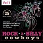 Compilation Rockabilly cowboys, vol. 1 avec Bobby Pedrick Jr. / Johnny Cash / Cliff Johnson / Al Terry / Johnny Horton...