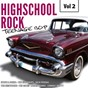 Compilation Highscool rock teenage bop, vol. 2 avec The Nightbeats / Derry Hart / Gene Princeton / Steve & Donna / Jim Dale...