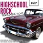 Compilation Highscool rock teenage bop, vol. 7 avec Donnie White / Tina Robin / Steve Rowland / Larry Kirby / Steve Brian...