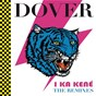 "Album I ka kene ""the remixes"" de Dover (Pop,rock)"
