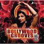 Compilation Bollywood grooves, 2 avec Kavita Seth / Vishal Bhardwaj / Usha Uthup / Rekha Bhardwaj / Daler Mehndi...