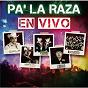 Compilation Pa' la raza en vivo avec Banda Machos / El Compa Chuy / El Tigrillo Palma / Los Cuates de Sinaloa / Los Dareyes de la Sierra