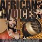 Compilation African voices avec Wendo Kolosoy / Teófilo Chantre / Cesária Évora / Sia Tolno / Ildo Lobo...