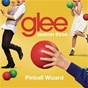 Album Pinball wizard (glee cast version) de Glee Cast
