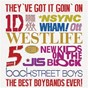 Compilation They've got it going on...the best boybands ever! avec No Mercy / One Direction / Backstreet Boys / Five / N' Sync...