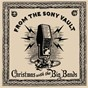 Compilation From the sony vault: christmas with the big bands avec Cliff Weston / Tex Beneke / Ray Eberle / The Modernaires / Tommy Dorsey...