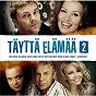 Compilation Täyttä elämää 2 avec Riki Sorsa / Charles Plogman / Ressu Redford / Marita Taavitsainen / Tanssiorkesteri Syke...