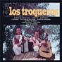 Album Los troqueros de Los Troqueros