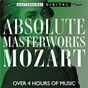 Compilation Absolute masterworks - mozart avec Guarneri Quartet / Bruno Weil / Tafelmusik / W.A. Mozart / James Galway...