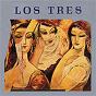 Album Los tres de Los Tres