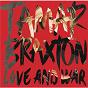 Album Love and War de Tamar Braxton