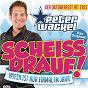 Album Scheiss drauf! (...wiesn ist nur einmal im jahr) de Peter Wackel