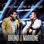 Album Você me vira a cabeça (me tira do sério) (ao vivo) de Bruno & Marrone