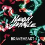 Album Braveheart de Neon Jungle