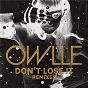 Album Don't lose it (remix) (ep) de Owlle