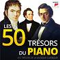 Compilation Les 50 trésors du piano - les trésors de la musique classique avec Yaara Tal / Erik Satie / Ludwig van Beethoven / Félix Mendelssohn / Frédéric Chopin...