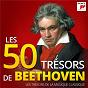 Compilation Les 50 trésors de beethoven - les trésors de la musique classique avec Christian Gerhaher / Ludwig van Beethoven / Vincenzo Bellini / Erich Leinsdorf / Leonard Bernstein...