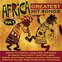 Compilation Africa greatest hit songs, vol. 1 avec Youssou N'Dour / Nin Khadja / Vusi Mahlasela / Hugh Masekela / Jabu Khanyile & Bayete...