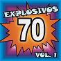 Compilation Explosivos 70, Vol. 1 avec Rainbow / Palito Ortega / Juan Y Juan / Los Iracundos / Tormenta...