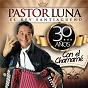 Album 30 años con el chamamé de Pastor Luna