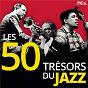 Compilation Les 50 trésors du jazz avec Jeanne Lee / Louis Armstrong / Cab Calloway / The Cotton Club Orchestra / Duke Ellington...