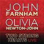 Album Two strong hearts de Olivia Newton-John / John Farnham & Olivia Newton John