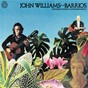 Album John williams plays barrios de John Williams
