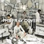Album Covers de The Fray