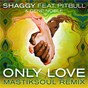 Album Only love (mastiksoul remix) de Shaggy