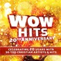 Compilation Wow hits 20th anniversary avec Switchfoot / Newsboys / Mandisa / Francesca Battistelli / Mercyme...