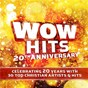Compilation Wow hits 20th anniversary avec David Crowder / Newsboys / Mandisa / Francesca Battistelli / Mercyme...