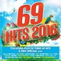 Compilation 69 hits 2016 avec One Direction / Era Istrefi / Alan Walker / Yall / Gabriela Richardson...