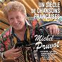 Album Un siècle de chansons françaises de Michel Pruvot