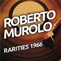 Album Roberto Murolo - Rarietes 1966 de Roberto Murolo