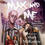 Album Max and me (original motion picture score) de Mark MC Kenzie