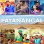 Compilation Payanangal (bon voyage) avec SS Thaman / Anirudh Ravichander / Alisha Thomas / Santhosh Narayanan / Ananthu...