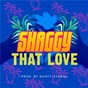 Album That love de Shaggy