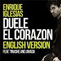 Album Duele el corazon (english version) de Enrique Iglesias