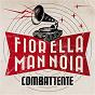 Album Combattente de Fiorella Mannoia