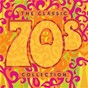 Compilation The classic 70s collection avec Bill Withers / Sweet / Mott the Hoople / Cheap Trick / Meat Loaf...