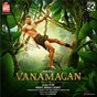 Album Vanamagan (original motion picture soundtrack) de Harris Jayaraj