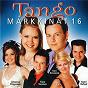 Compilation Tangomarkkinat 16 avec Saska Helmikallio / Saija Tuupanen / Kari Hirvonen / Johanna Piipponen / Timo Turunen...