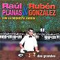 Album Dos grandes (Remasterizado) de Rubén González / Raúl Planas Y Rubén González Con la Orquesta Jorrín