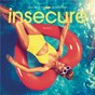 Compilation Insecure: music from the hbo original series, season 2 avec Leikeli47 / Issa Rae / Jazmine Sullivan / Bryson Tiller / Sza...