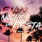 Album Noche de fiesta (feat. eddy aguero) de Endo