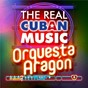 Album The real cuban music - orquesta aragón (remasterizado) de Orquesta Aragón
