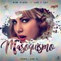 Album Masoquismo de Jan Y Jay / New Class, Jan Y Jay