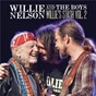 Album Willie and the Boys: Willie's Stash Vol. 2 de Willie Nelson